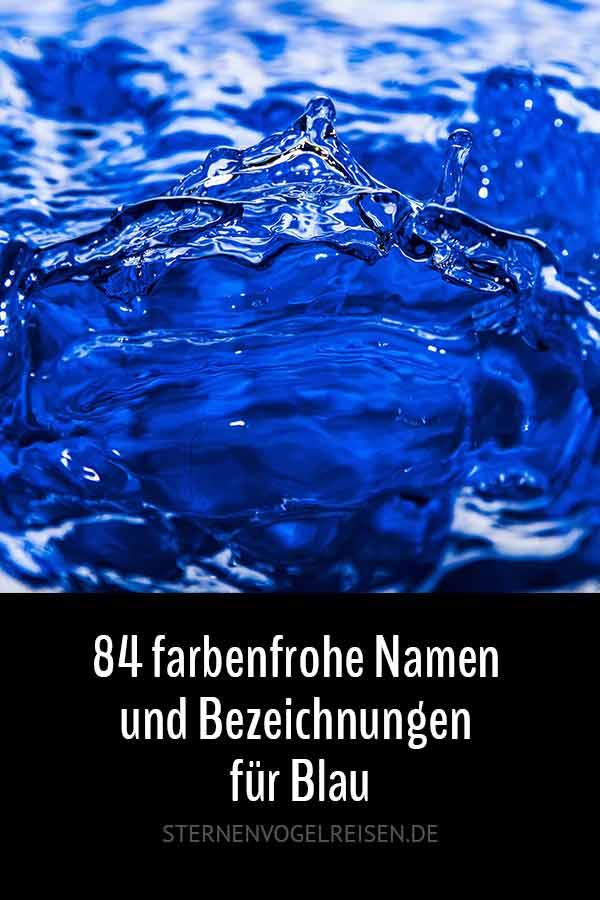 Blautöne – 84 farbenfrohe Namen und Bezeichnungen für Blau