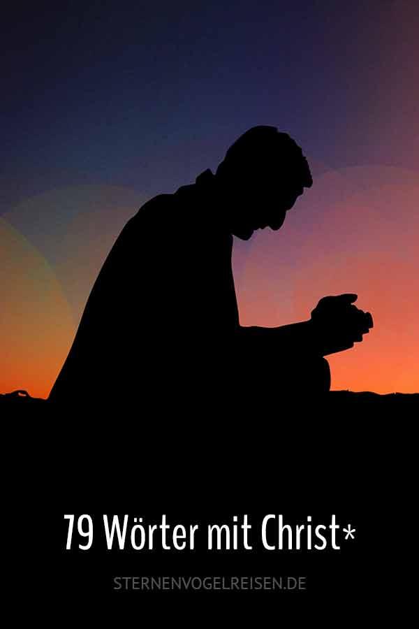 79 Wörter mit Christ*