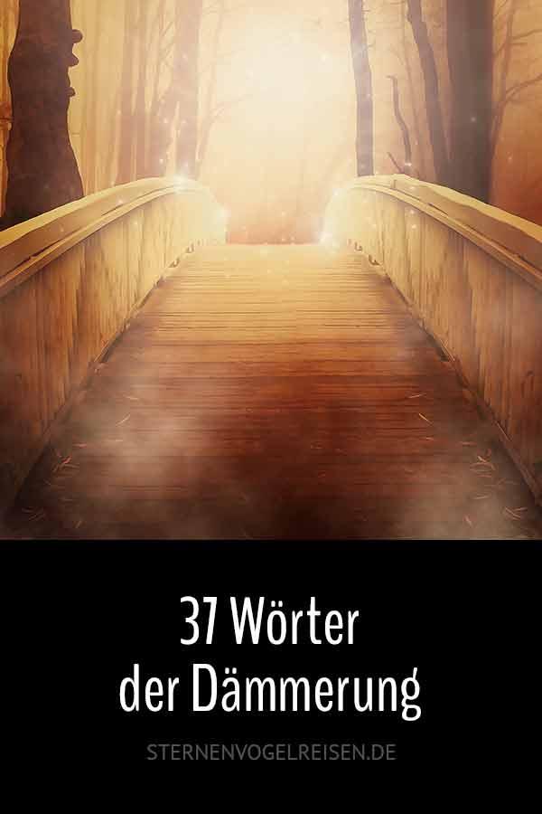 37 Wörter der Dämmerung