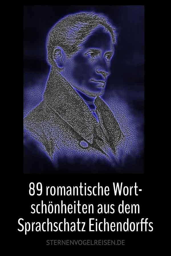 89 romantische Wortschönheiten aus dem Sprachschatz Eichendorffs