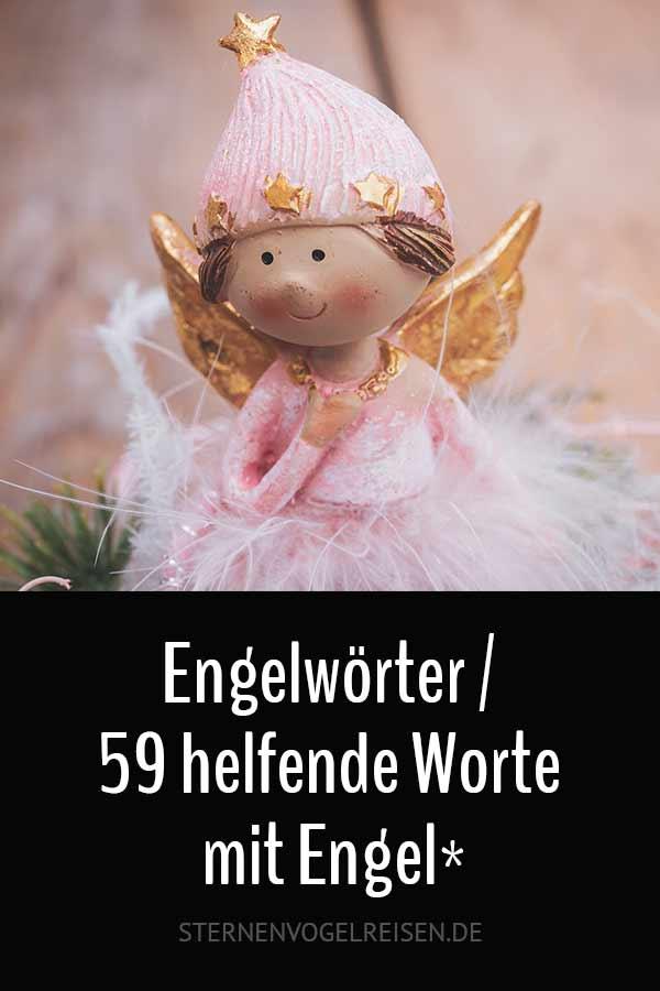 Engelwörter – 59 helfende Worte mit Engel*