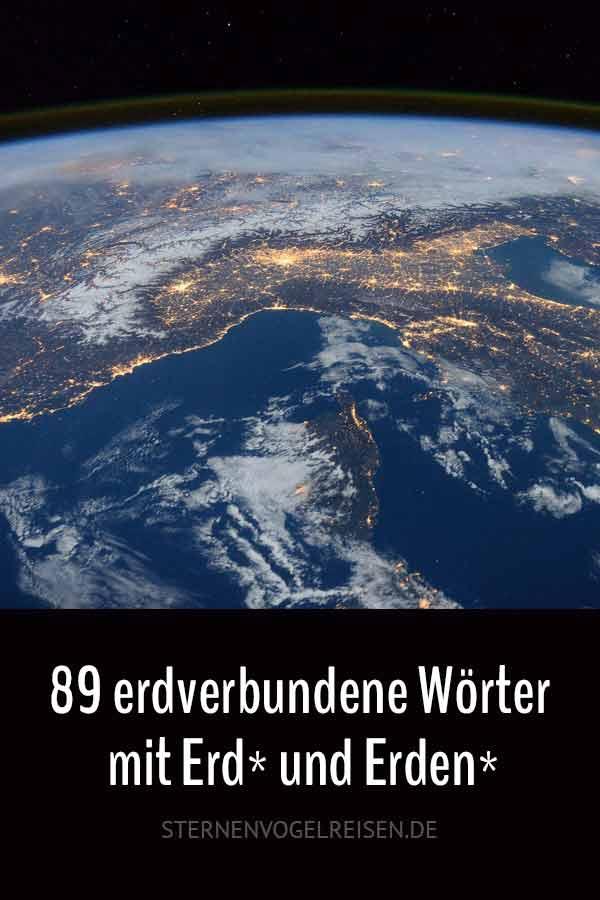 89 erdverbundene Wörter mit Erd* und Erden*