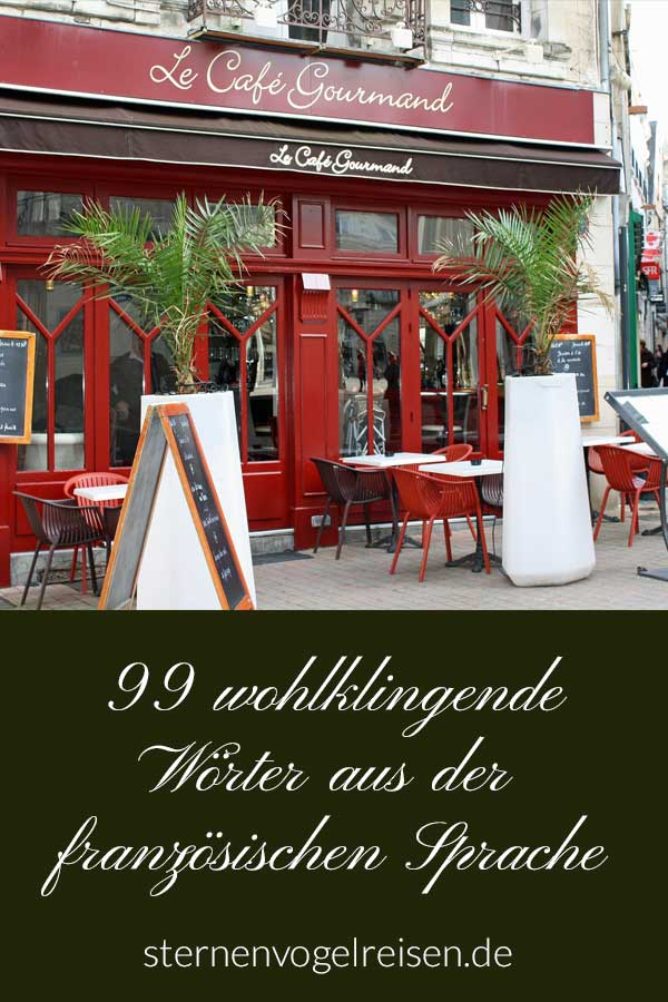 Dies sind die schönsten französischen Wörter, die es in der deutschen Sprache gibt. Mon Dieu, Englisches gibt es fürwahr genug im Internet.