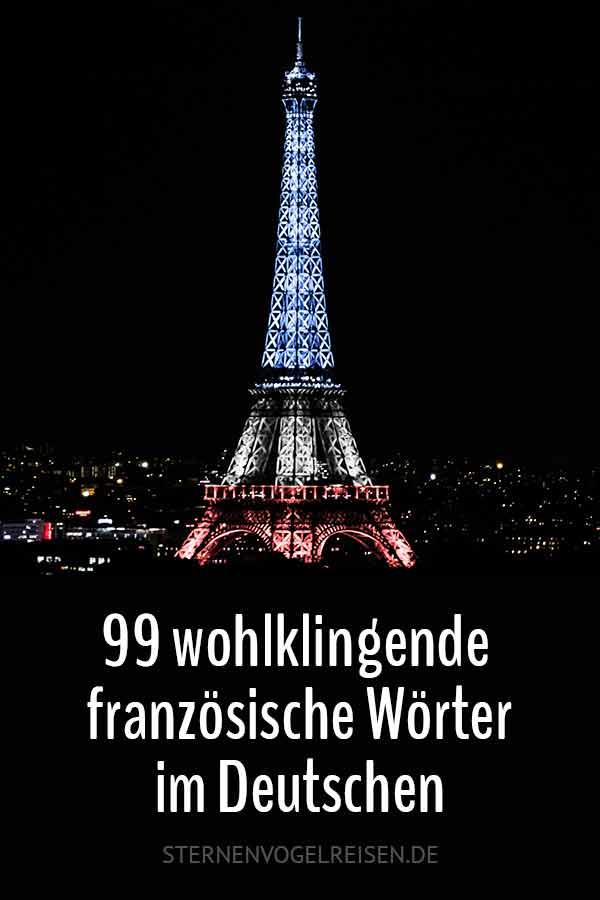 99 wohlklingende Französische Wörter – Mehr Raffinesse für deinen Text