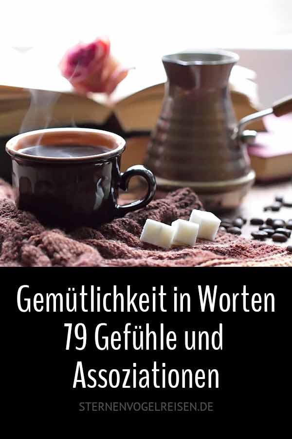 Gemütlichkeit in Worten – 79 Gefühle und Assoziationen aus der deutschen Sprache