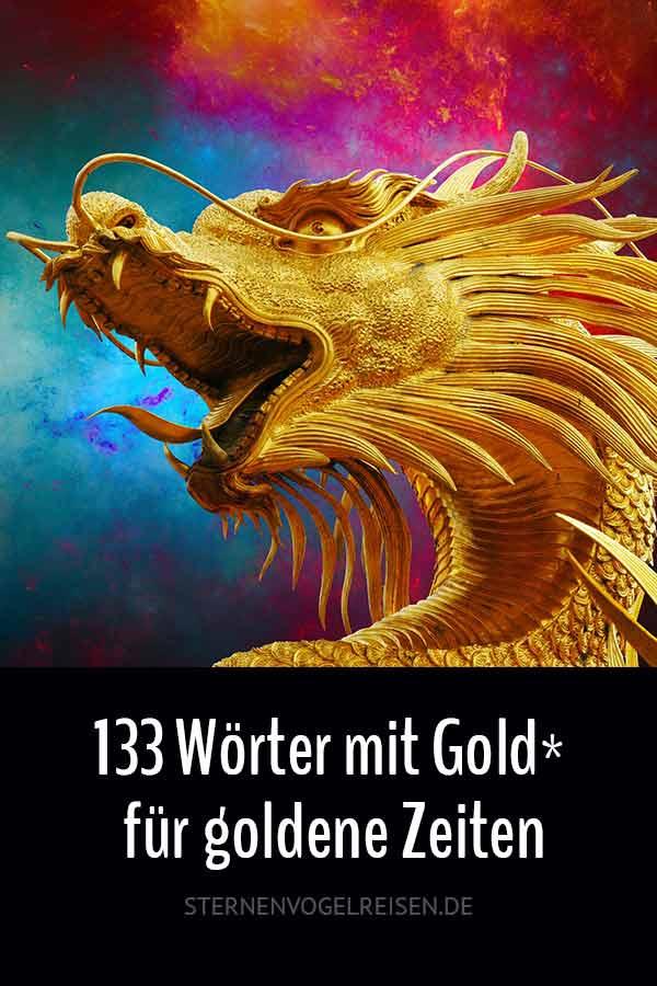 100 wertvolle Wörter mit Gold* für goldene Zeiten