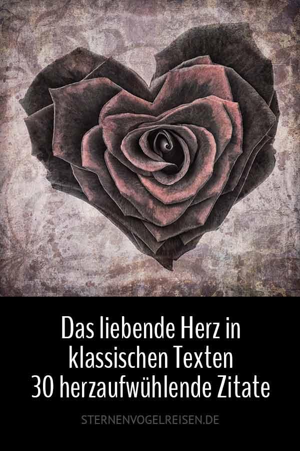 Das liebende Herz in klassischen Texten – 30 herzaufwühlende Zitate aus der Literatur