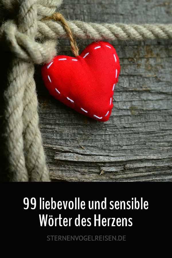 99 liebevolle und sensible Wörter des Herzens