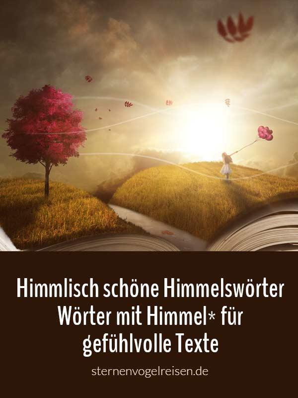 77 himmlisch schöne Himmelswörter – Wörter mit Himmel* für fantastische Texte