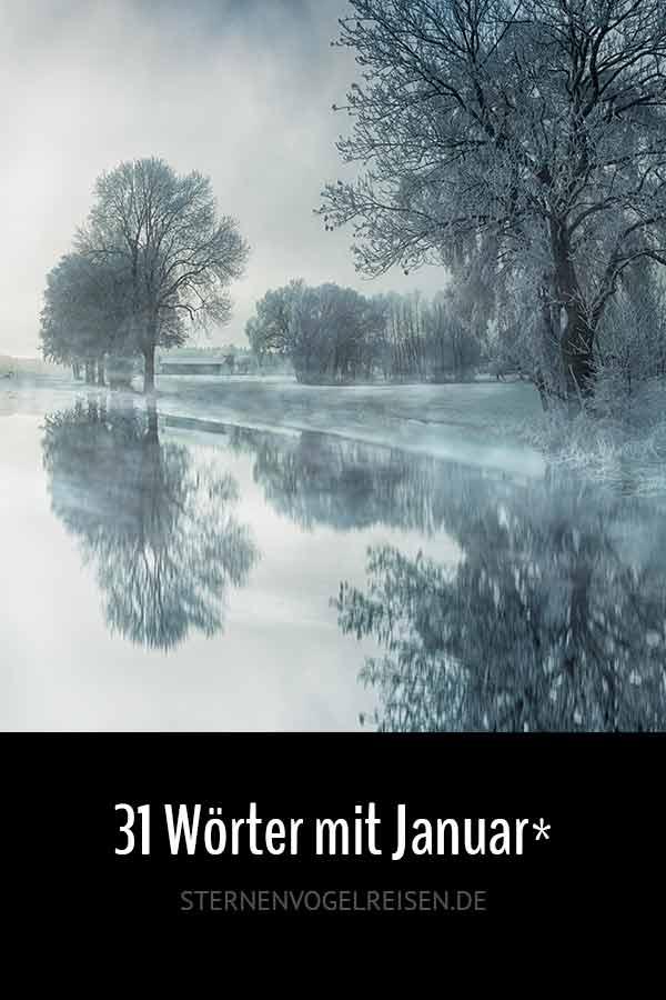Januar* 37 winterkalte Wörter