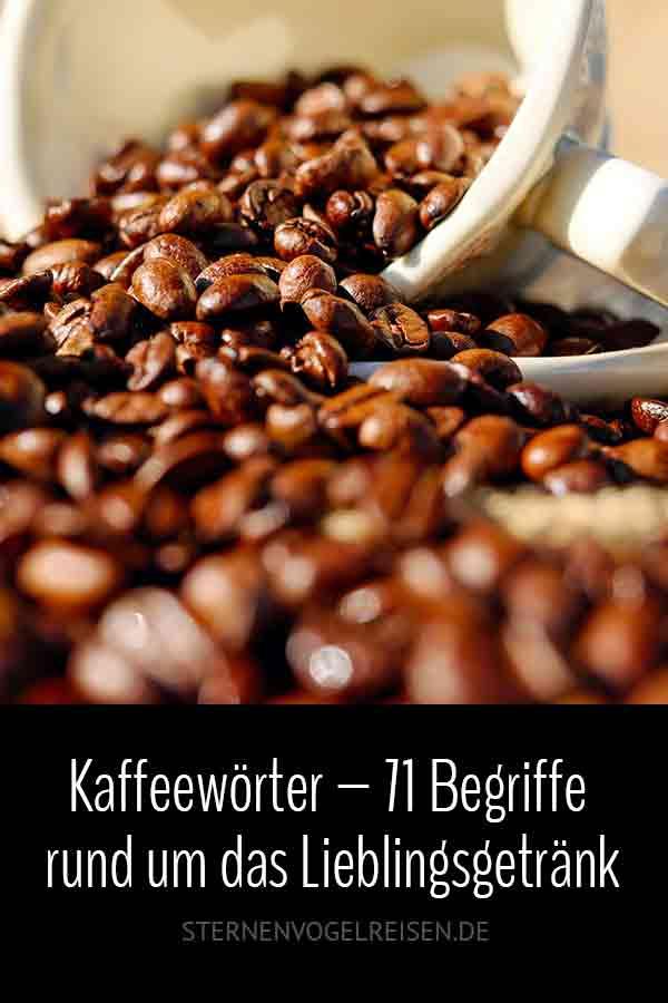 Kaffeewörter – 69 Begriffe rund um das Liebslingsgetränk