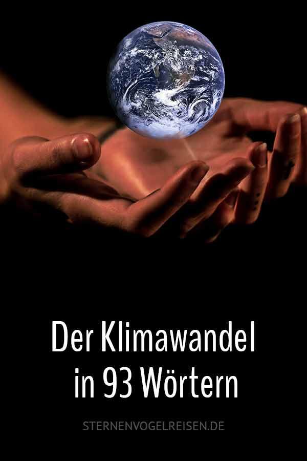 Der globale Klimawandel in 99 aktuellen Wörtern