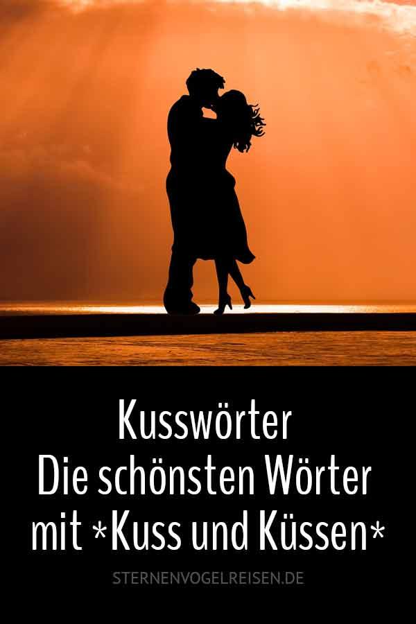 Kusswörter - Die schönsten Wörter mit *Kuss & Küssen*