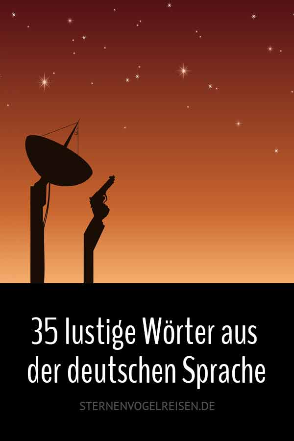 35 tatsächlich lustige Wörter aus der deutschen Sprache
