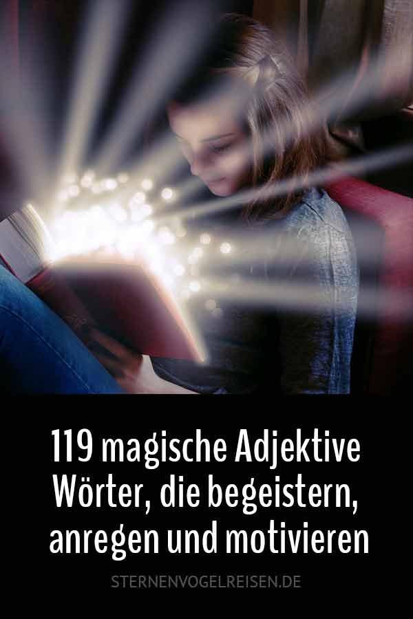 119 magische Adjektive – Wörter, die begeistern, anregen und motivieren