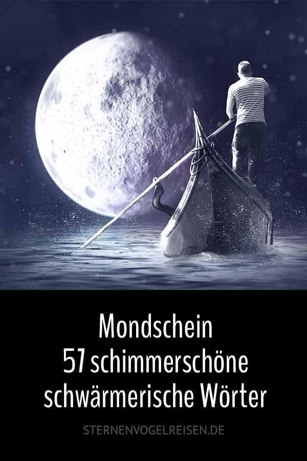 Mondschein ... 65 schimmerschöne schwärmerische Wörter
