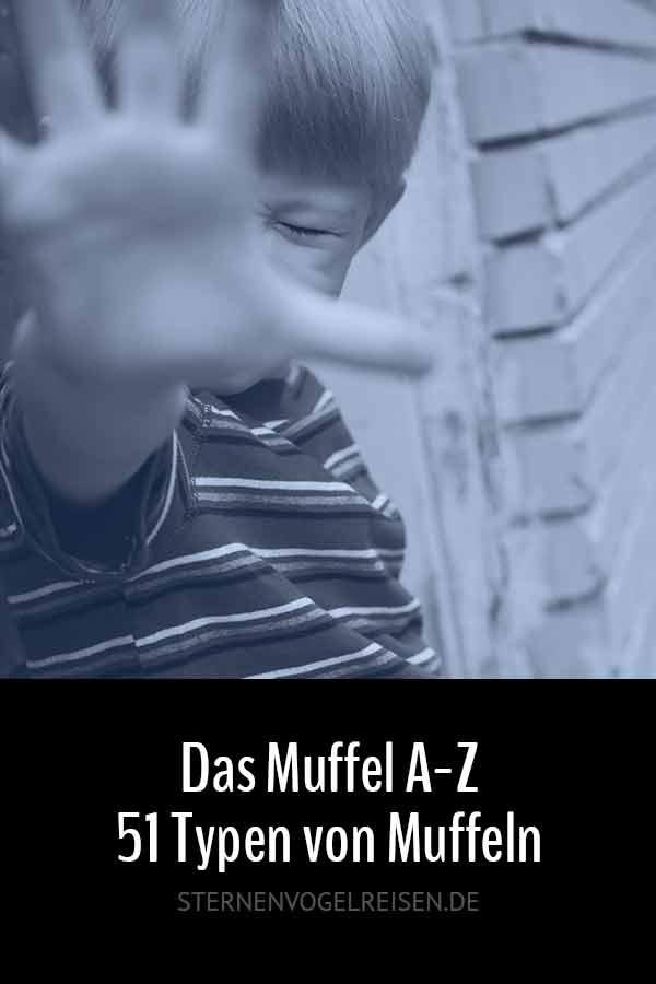 Das Muffel A-Z / 51 Typen von Muffeln