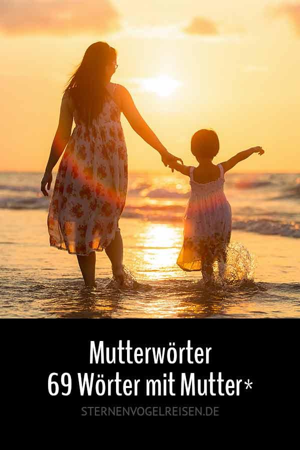 Mutterwörter – 69 Wörter mit Mutter*