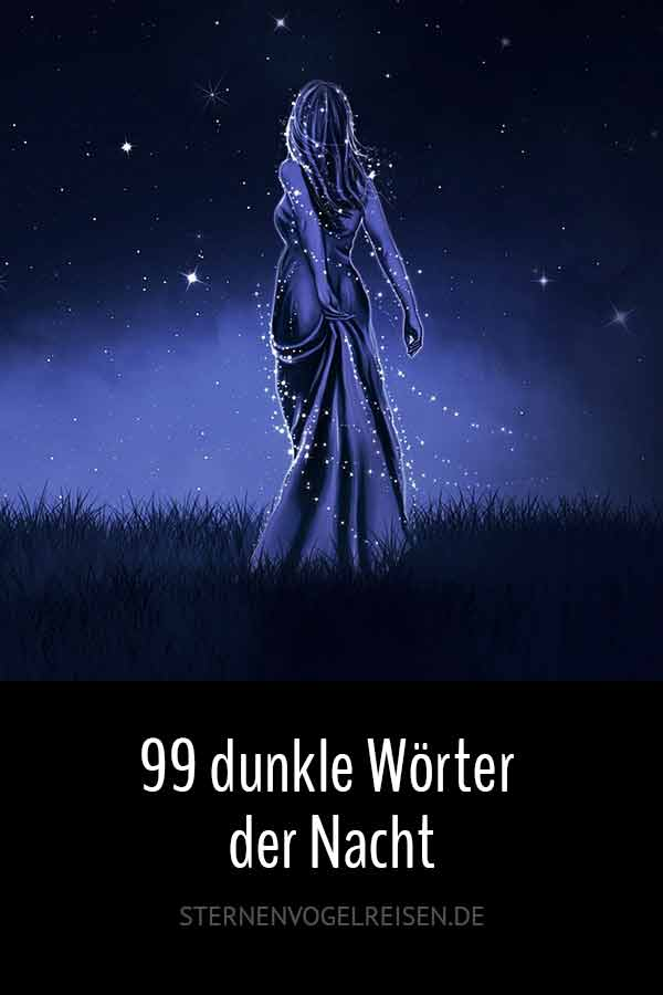 Nacht: 89 dunkle Wörter