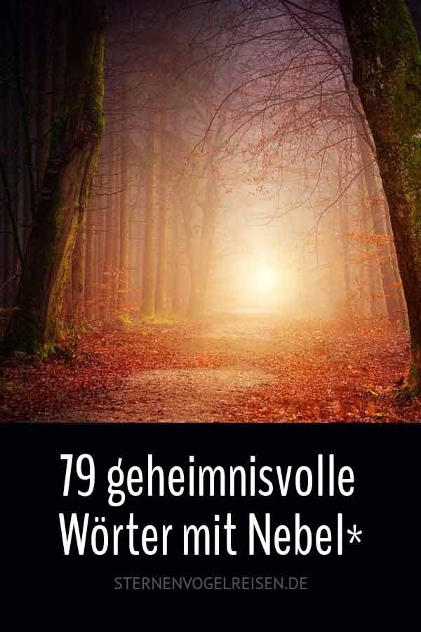 Nebel: 79 geheimnisvolle und melancholische Wörter