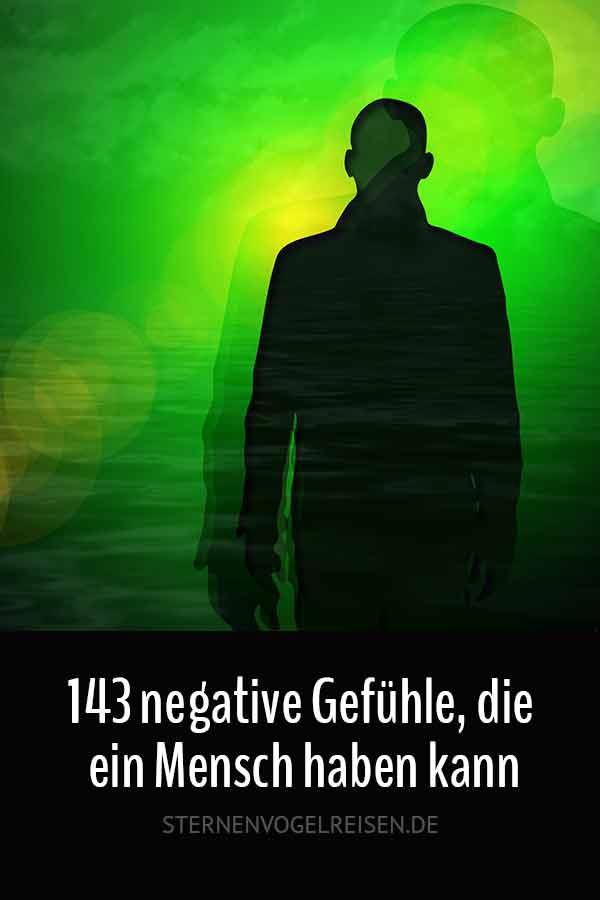 143 negative Gefühle, die ein Mensch haben kann / Wortliste