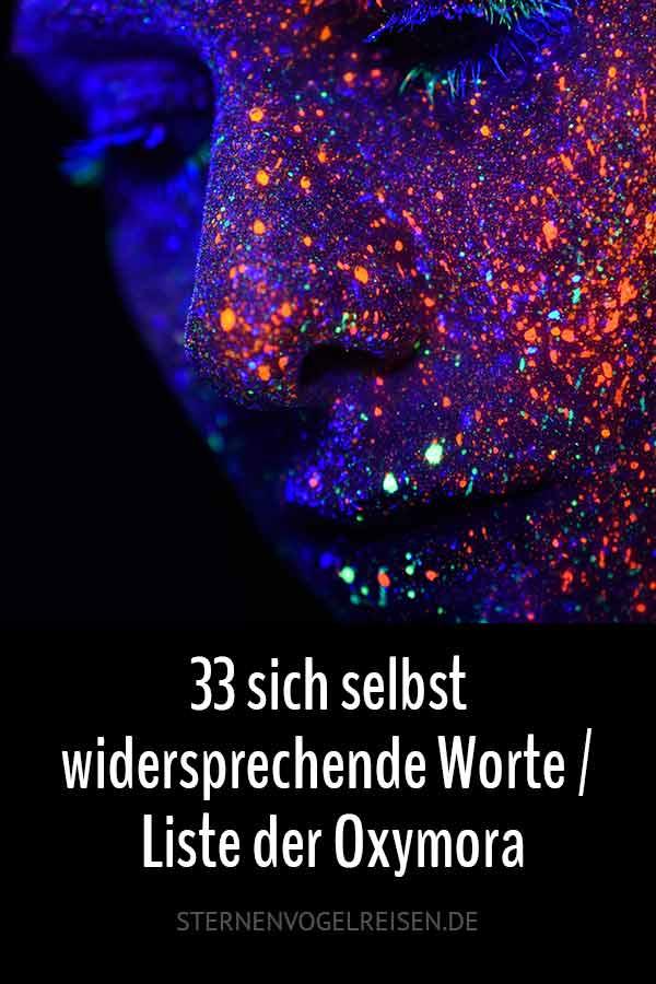33 sich selbst widersprechende Worte / Liste der Oxymora