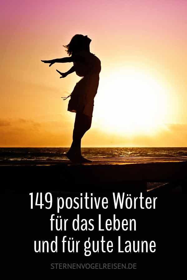 149 positive Wörter für das Leben und für gute Laune