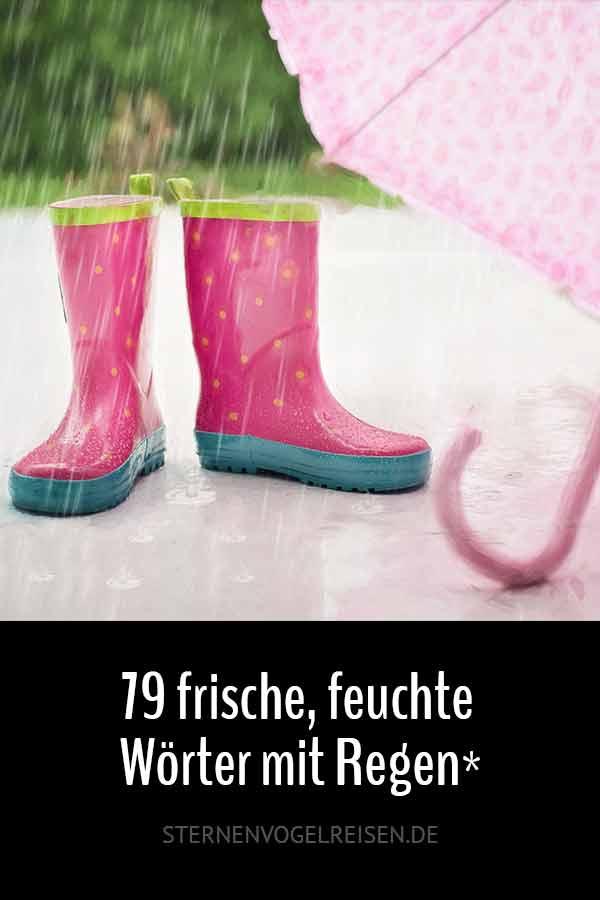 79 frische, feuchte Wörter mit Regen* – Wortliste