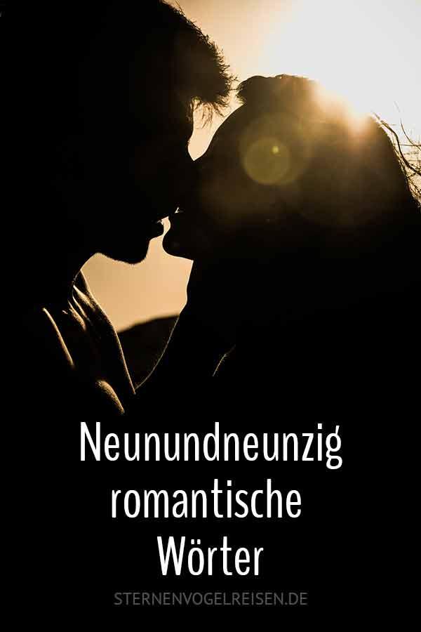 99 in höchstem Maße romantische Wörter – eine Auswahl besonders schöner Begriffe