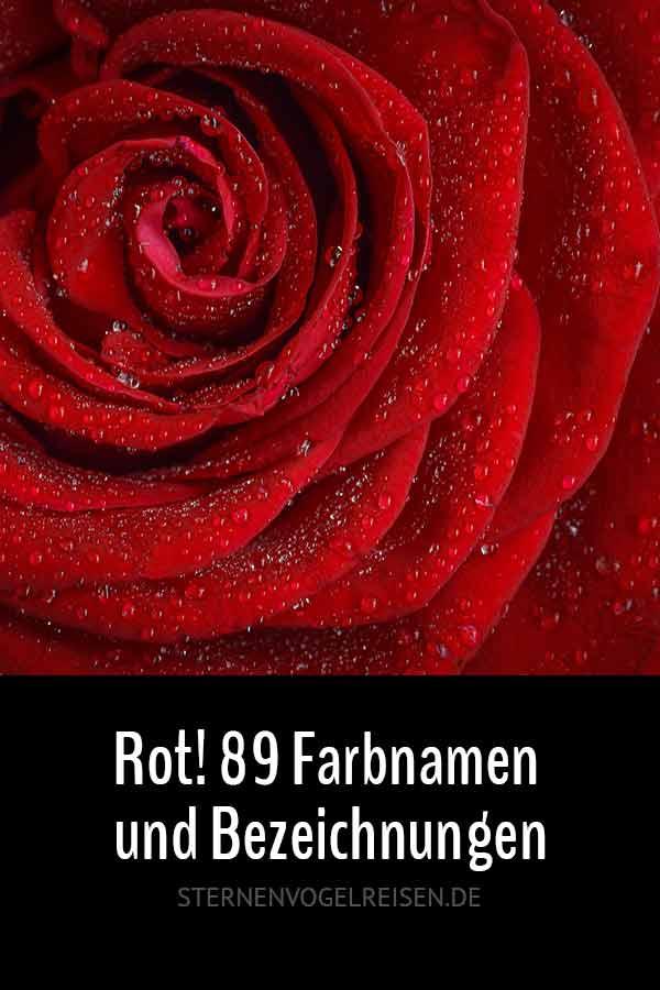 Rottöne – 99 ausdrucksstarke Namen und Bezeichnungen für Rot