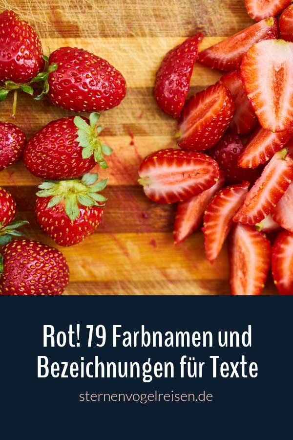 Rot! 79 Farbnamen und Bezeichnungen für bunte Texte