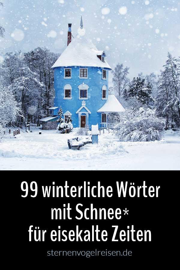 89 winterliche Wörter mit Schnee* für eisekalte Texte