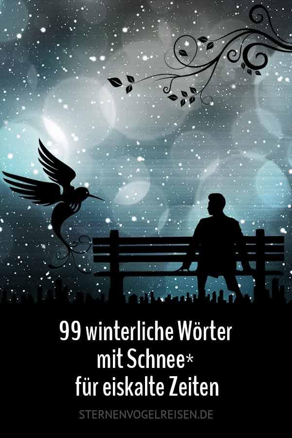 89 winterliche Wörter mit Schnee* für eiskalte Zeiten