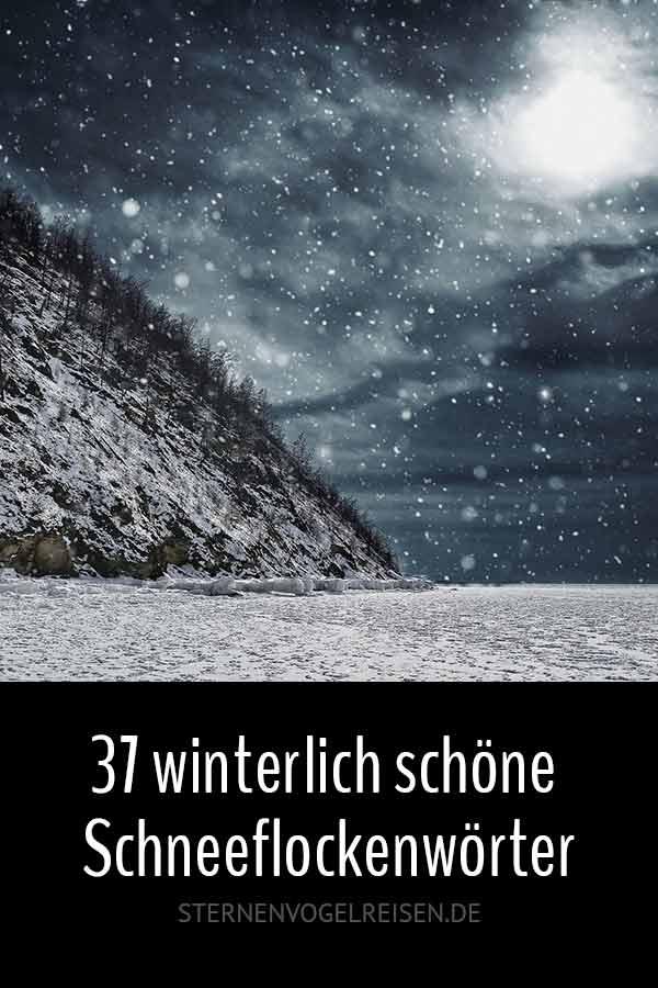 37 winterlich schöne Schneeflockenwörter
