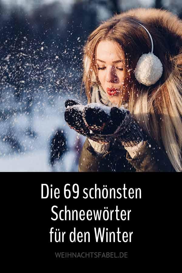 69 blendend schöne Schneewörter für den Winter