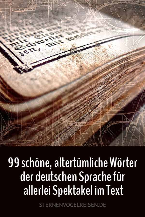 Wortliste alte Wörter der deutschen Sprache