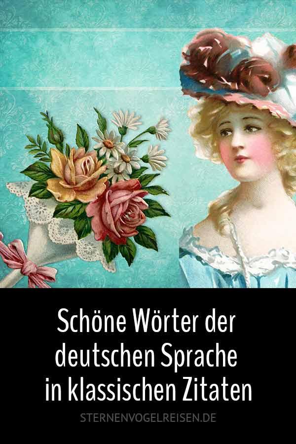 Schöne Wörter der deutschen Sprache in klassischen Zitaten - Teil 1: von Antlitz bis Gänsefüßchen