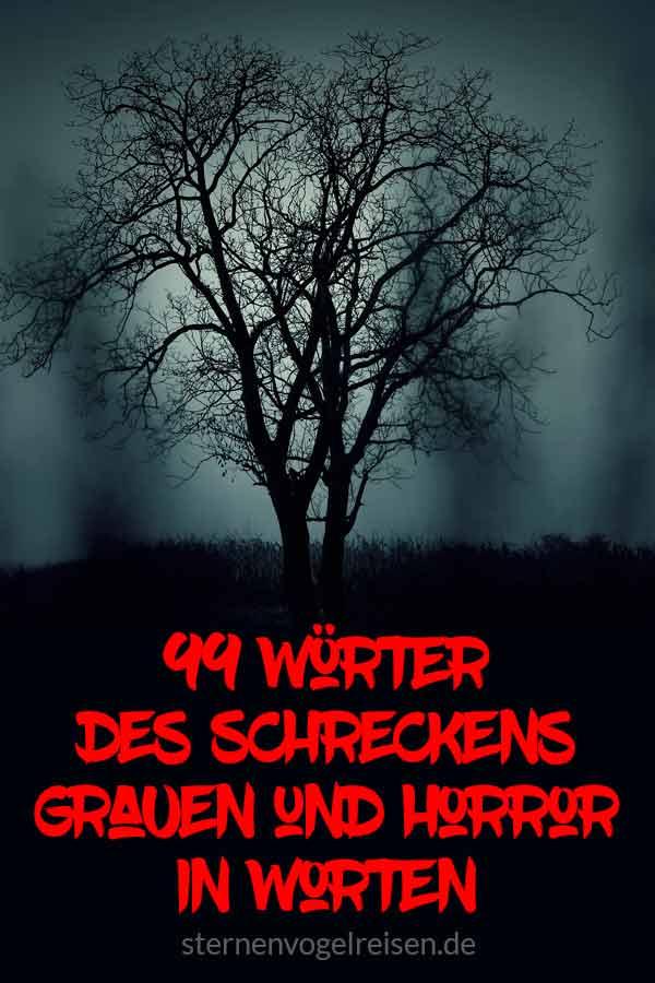 99 Wörter des Schreckens – Grauen und Horror in Worten