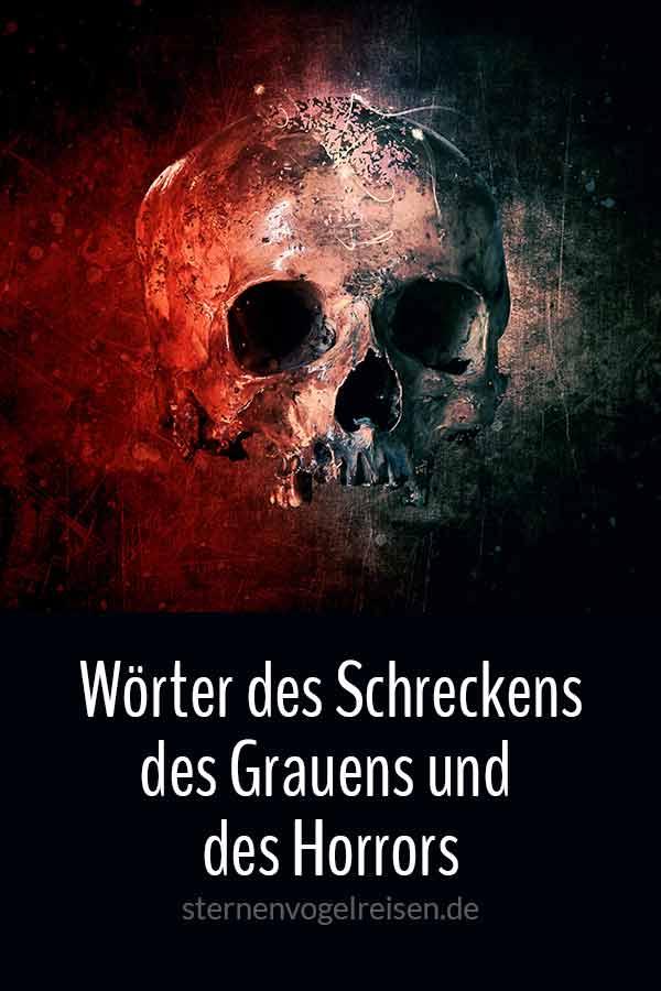 149 Wörter des Schreckens, des Grauens und des Horrors