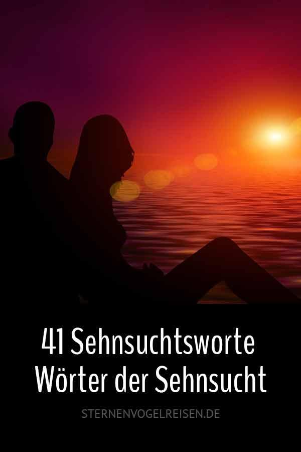 41 Sehnsuchtsworte – Wörter der Sehnsucht
