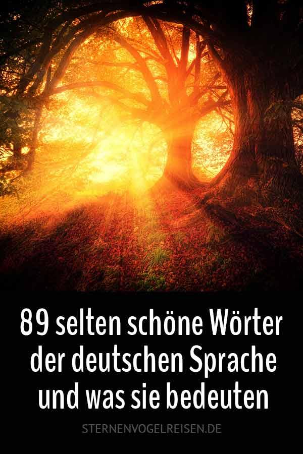 89 selten schöne Wörter der deutschen Sprache und was sie bedeuten