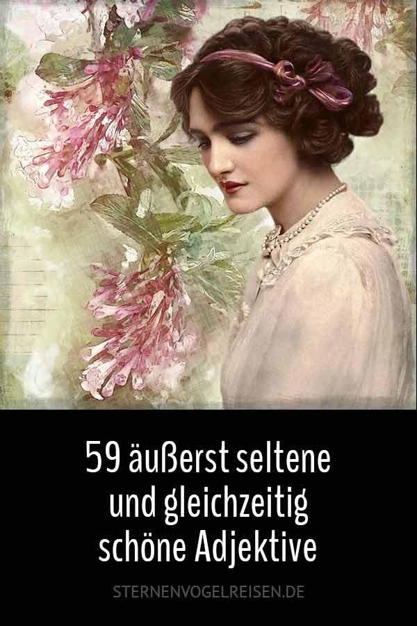 59 äußerst seltene schöne Adjektive der deutschen Sprache