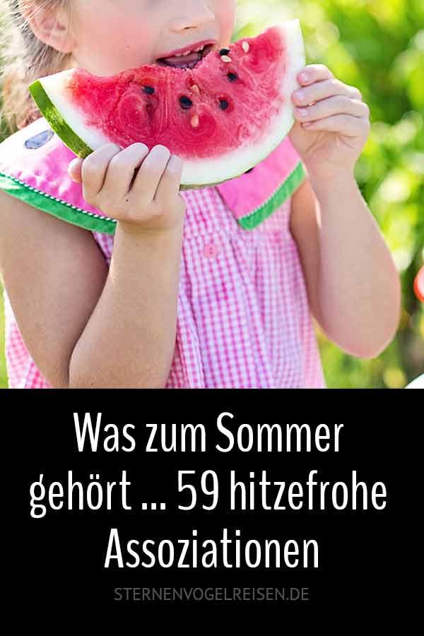 Was zum Sommer gehört ... 59 hitzefrohe Assoziationen
