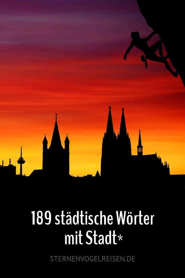 189 städtische Wörter mit Stadt*
