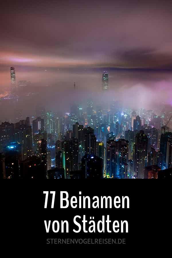 77 Beinamen von Städten