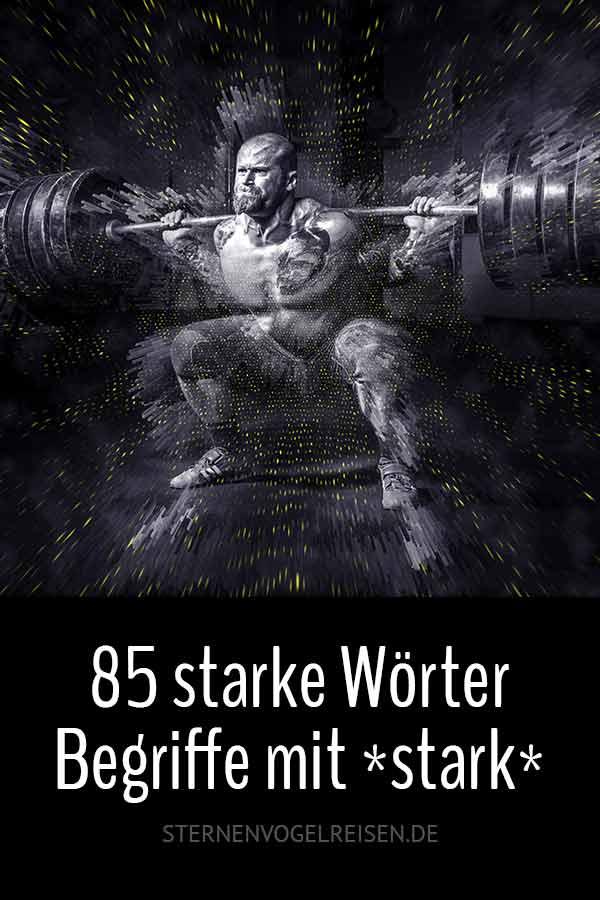 85 starke Wörter – Begriffe mit *stark*
