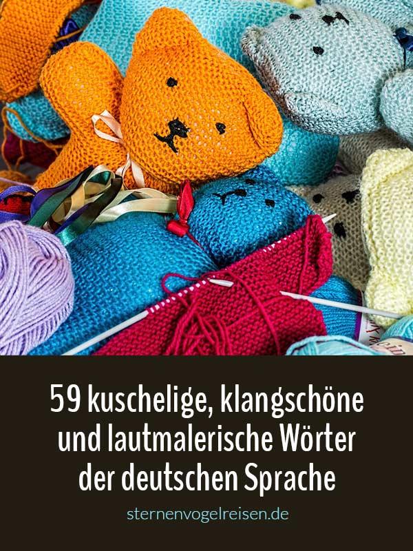 69 klangschöne und lautmalerische Lieblingswörter der deutschen Sprache