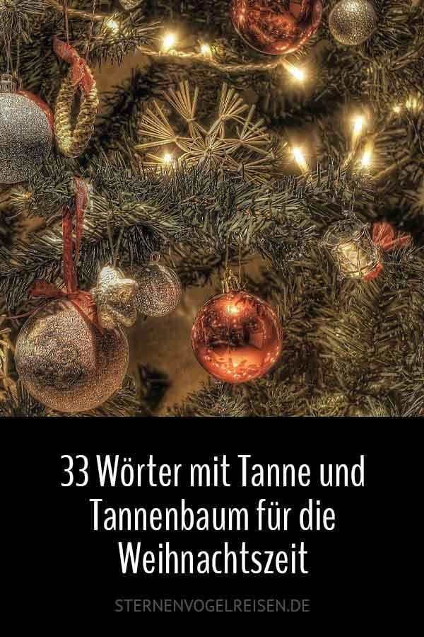 33 Wörter mit Tanne* und Tannenbaum für die Weihnachtszeit