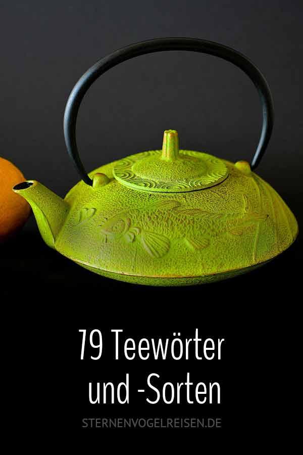 79 Teewörter und Teesorten