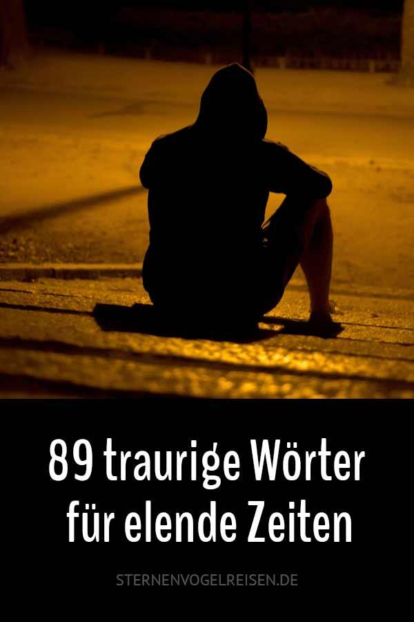 89 traurige Wörter für elende Zeiten